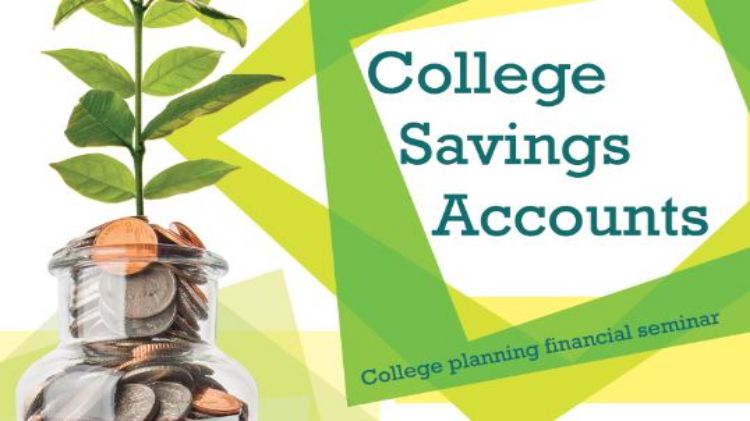 College Savings Accounts :  Financial Planning Seminar