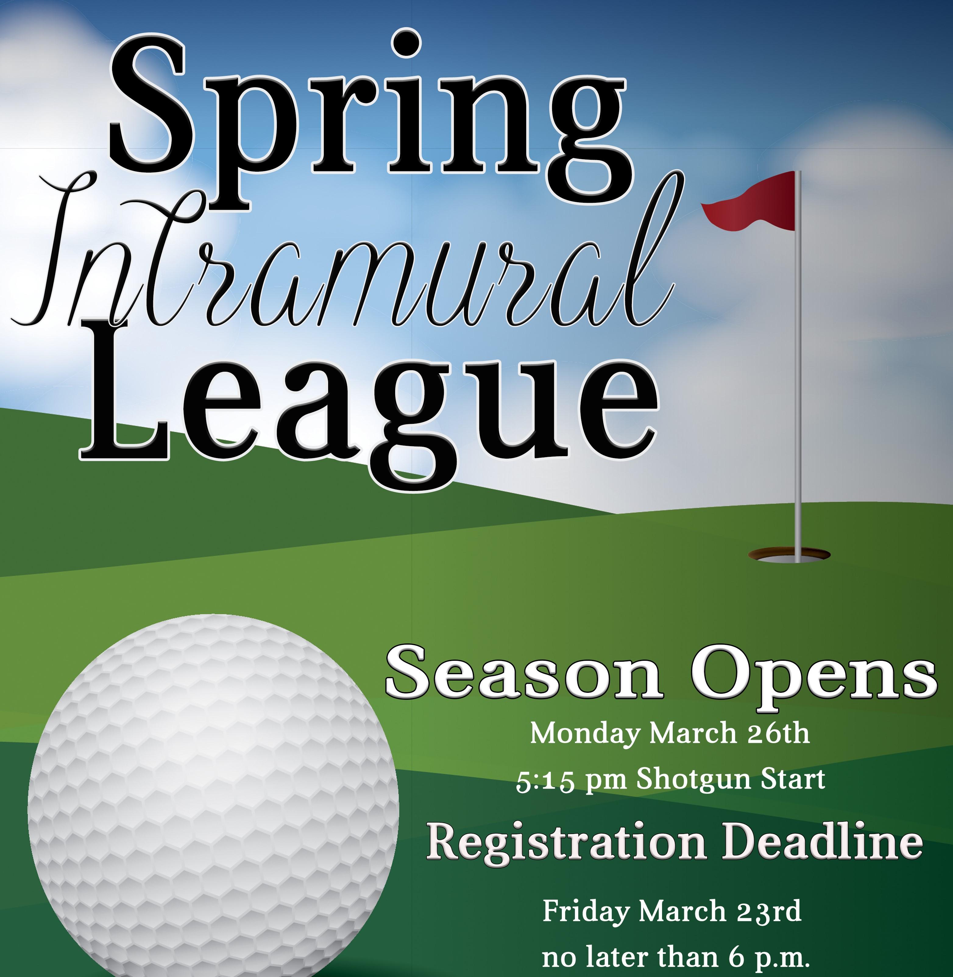 Spring Intramural League Registration Deadline