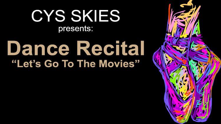 CYS SKIES Unlimited presents: Dance Recital