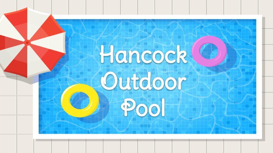 Hancock Outdoor Pool
