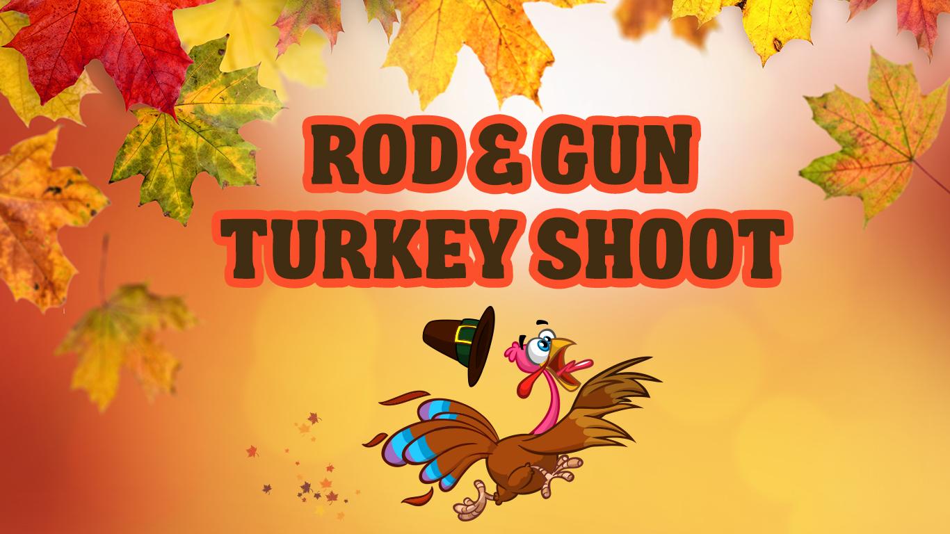 Rod & Gun Turkey Shoot
