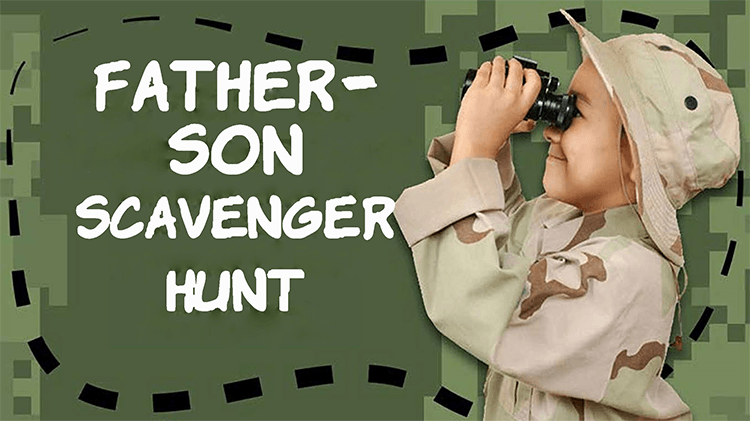 Father & Son Scavenger Hunt